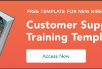 Customer Site Visit Report Template Unique the Ultimate Guide to Training for Customer Service Support