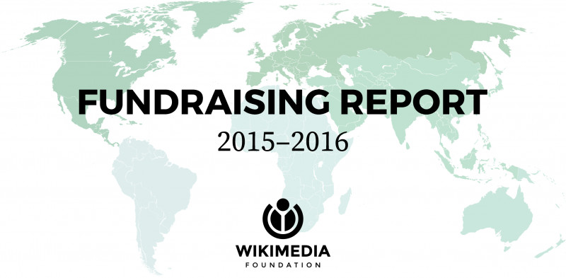 Fundraising Report Template Unique 2015 2016 Fundraising Report Wikimedia Foundation Governance Wiki