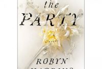 High School Book Report Template New the Party by Robyn Harding