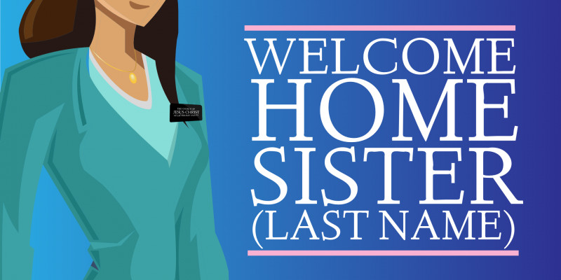Tie Banner Template Unique Welcome Home Sister Sign Template Www Signs Com Lds Mission
