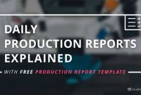 Wrap Up Report Template Professional the Daily Production Report Explained with Free Template