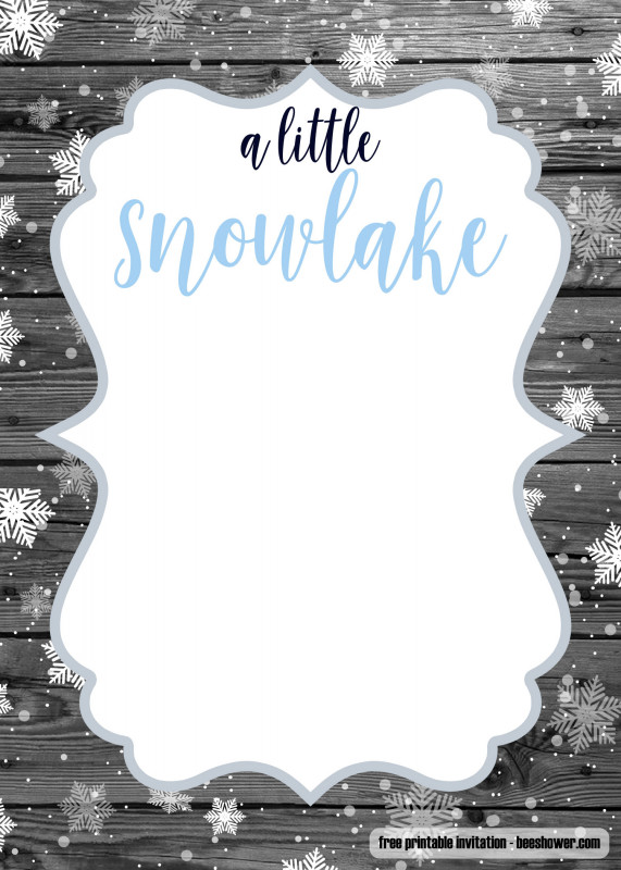 Blank Snowflake Template Awesome Free A Little Snowflake Baby Shower Invitation Free