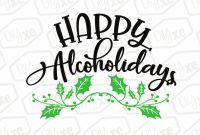 Pallet Label Template New Happy Alcoholidays Svg Alcohol Svg Funny Christmas Svg